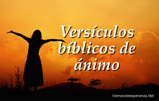 Versículos bíblicos de ánimo