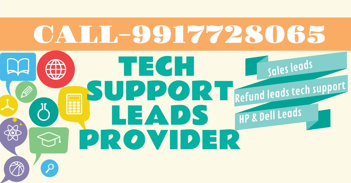 09917728065 Tech support leads available for USA,Canada,UK