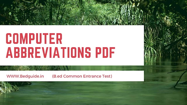 Computer Abbreviations PDF for B.ed Common Entrance Test (CET)