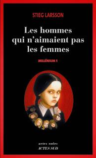 Millenium de Stieg Larsson Les hommes qui n'aimaient pas les femmes tome 1