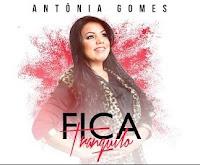 Baixar CD Fica Tranquilo Antônia Gomes