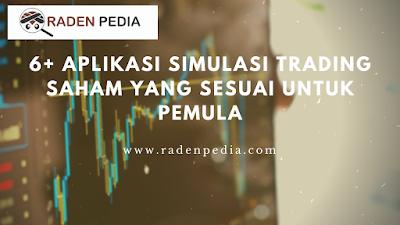Aplikasi Simulasi Trading Saham untuk Pemula - www.radenpedia.com