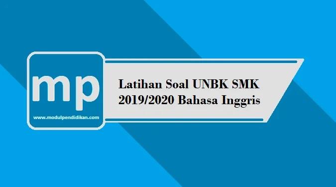 Latihan Soal UNBK SMK 2019/2020 Bahasa Inggris