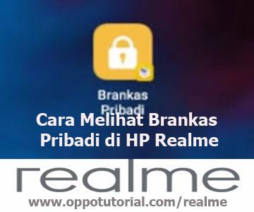 Cara Melihat Brankas Pribadi di HP Realme
