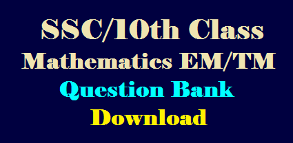 SSC/10th Class Mathematics DCEB Question Bank New Pattern Study Material English and Telugu Medium Download /2020/01/SSC-10th-Class-Mathematics-DCEB-Question-Bank-English-and-Telugu-Medium-Download.html