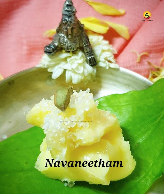 Sukku vellam ,chukku vellam , krishnajayanthy special , iyengar krishna jayanthy , iyengar navaneetham,iyengar chukku vellam,iyengar sukku vellam,iyengar navaneetham,navaneetham, paancharatra sri jayanthy,pancharatra aagama krishna  jayanthy, navaneetham for krishna , butter sugar offering for lord Krishna