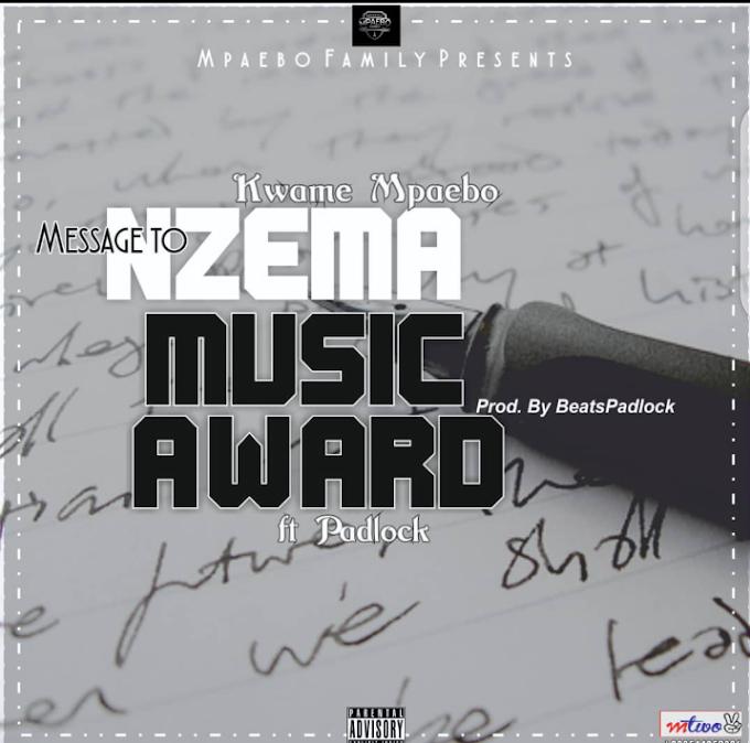 Kwame Mpaebo Message to Nzema Music award