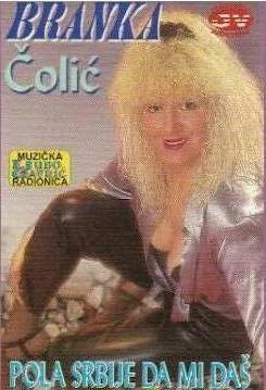 Branka Colic - 1996 - Pola Srbije da mi das 1