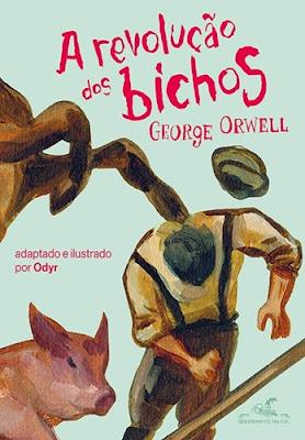 A revolução dos bichos, de George Orwell e Odyr