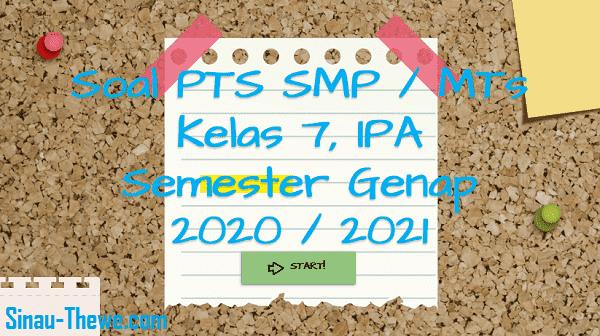 Soal Pts Smp Kelas 7 Ipa Semester 2 K13 2020 2021 Sinau Thewe Com
