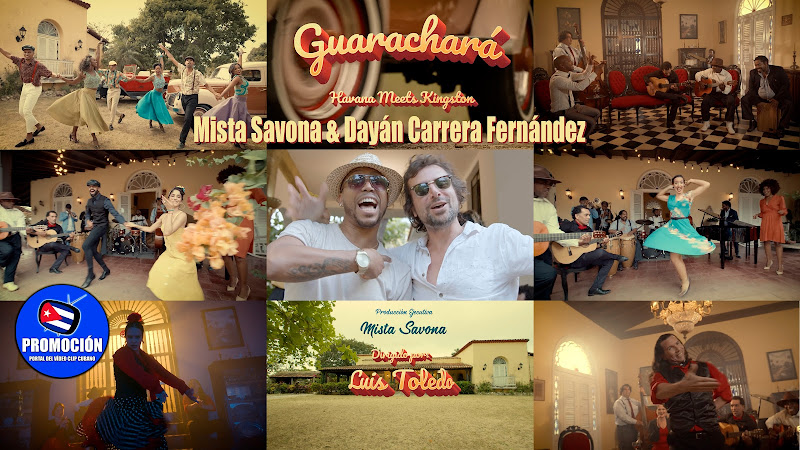 Mista Savona, Havana Meets Kingston & Dayán Carrera Fernández - ¨Guaracharᨠ- Videoclip - Director: Luis Toledo. Portal Del Vídeo Clip Cubano. Cuba.
