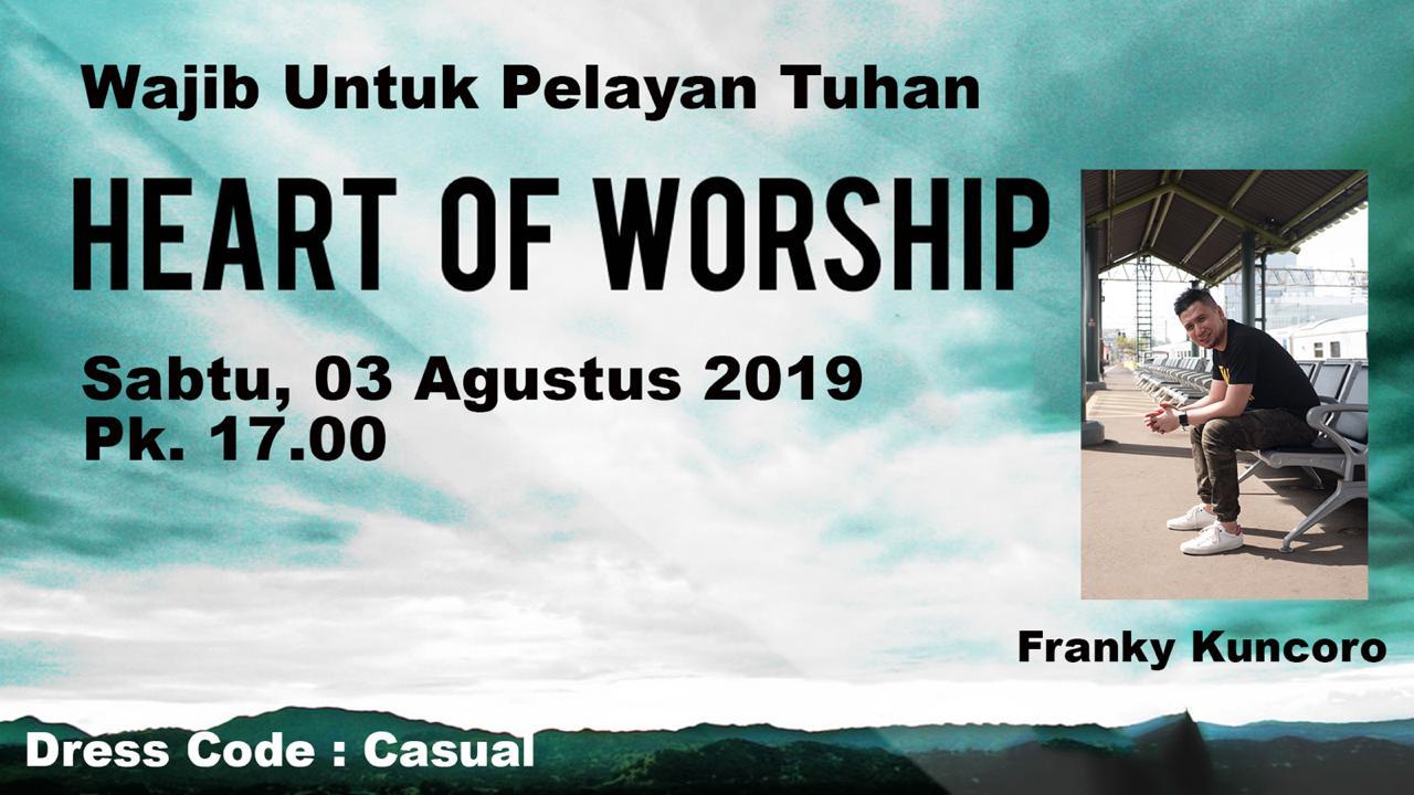 workshop heart of worship Sabtu 3 Agustus 2019 Jam 17.00 WIB