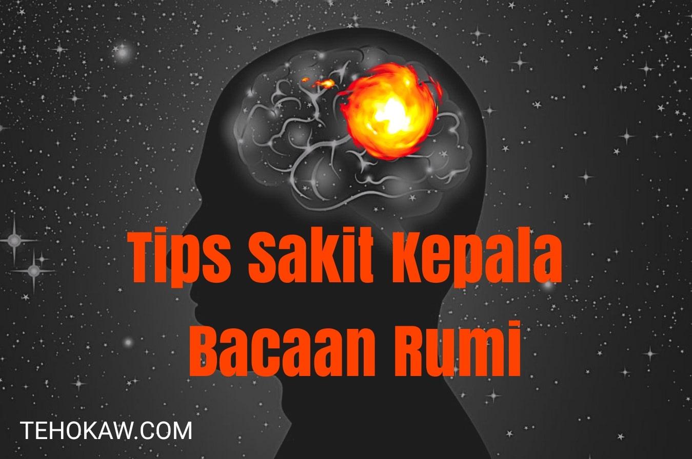 Tips sakit kepala bacaan rumi