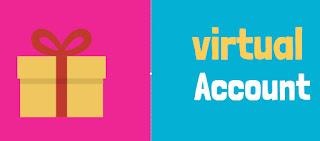 Pengertian Virtual Account Dan Kegunaan Virtual Account