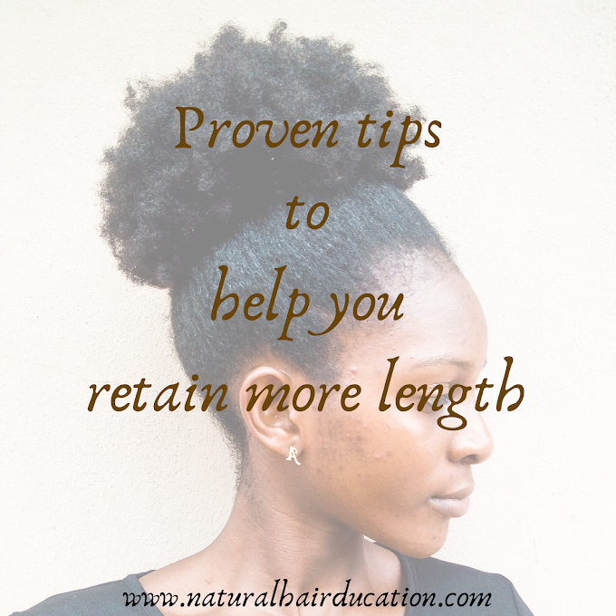 Proven tips to help you retain more length