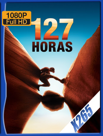 127 Horas (2010) BDRip 1080p x265 Latino [GoogleDrive] Ivan092
