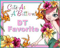 Winner DT Favorite at Cute As A Button Challenge Blog