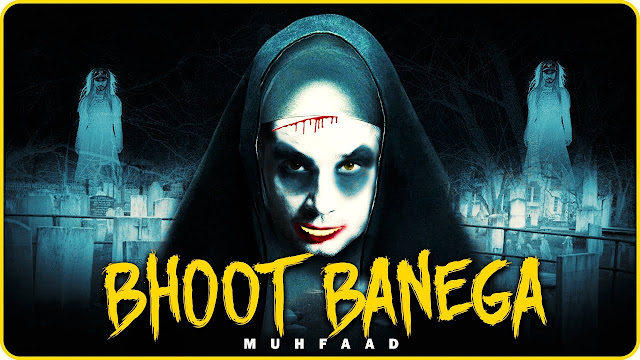 BHOOT BANEGA Lyrics In Hindi & English | MUHFAAD | New HINDI Rap 2020