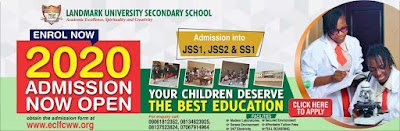 Landmark University Sec. School Admission Form 2020/2021 [JSS & SS]