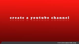 كيفية اشاء قناة  يوتيوب