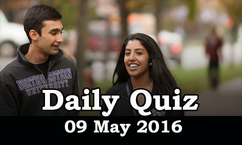 Daily Current Affairs Quiz - 09 May 2016