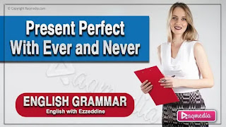 present-perfect-with-ever-and-never-Basic-English-Grammar