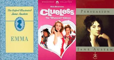 Emma; Clueless; Persuasion