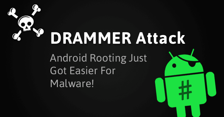 New Drammer Android Hack lets Apps take Full control (root) of your Phone