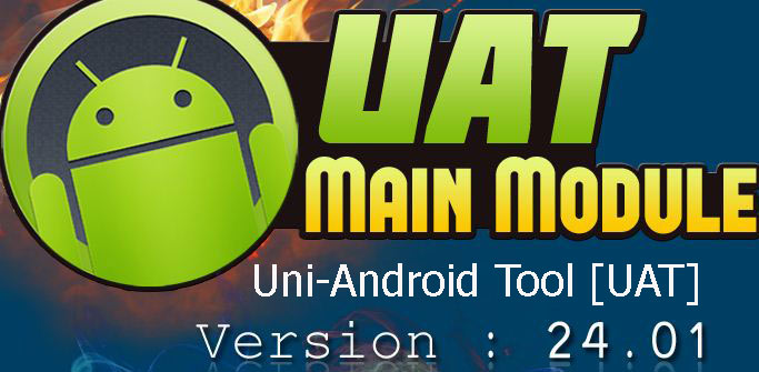Uni-Android Tool [UAT] 24 01 Qualcomm Root - Gsm Network