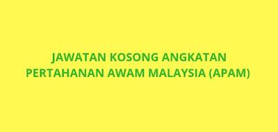 Jawatan Kosong Angkatan Pertahanan Awam 2019 (APAM)