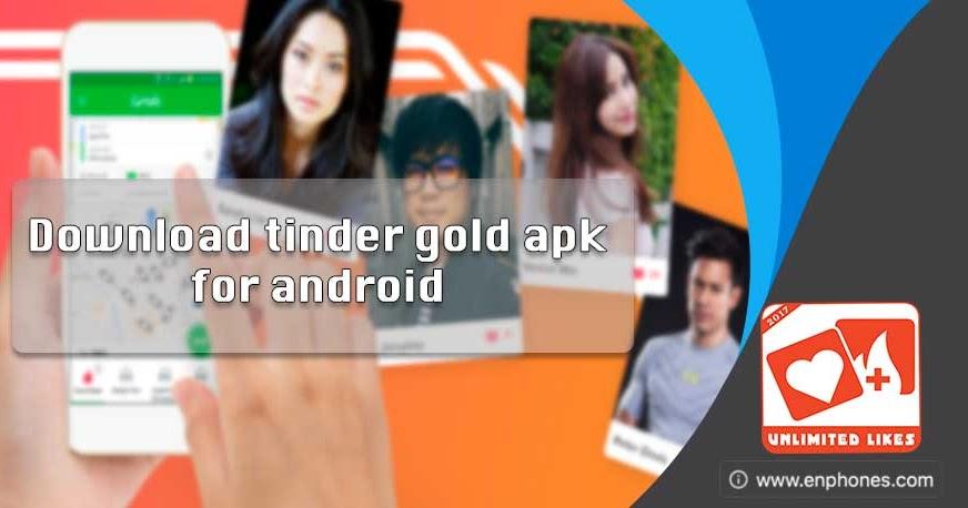 Download Tinder gold apk for free - Enphones
