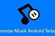 Beberapa Aplikasi Musik Android Terbaik Yang Jarang Dipakai Pengguna
