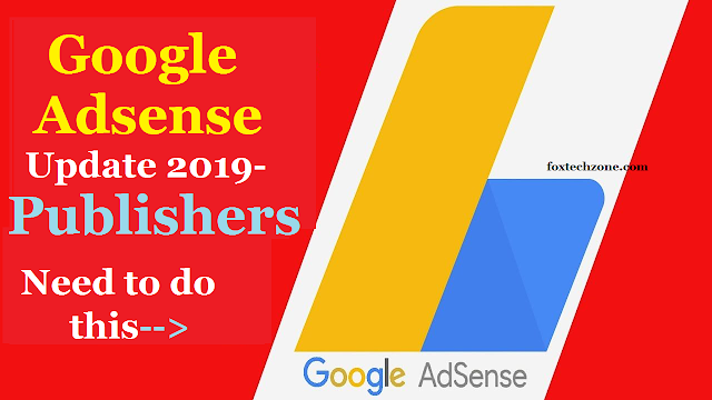 Adsense Policy Update 2019