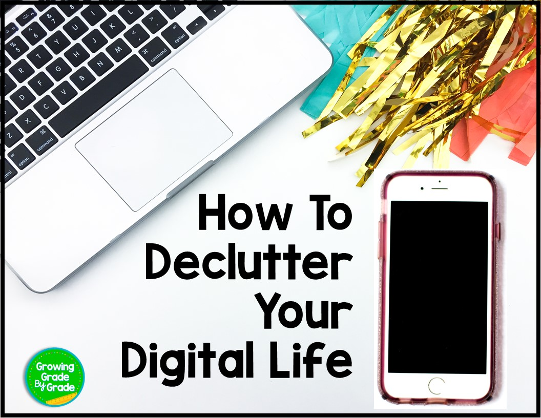 How To Declutter Your Digital Life In 3 Easy Steps