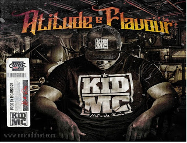 Kid MC - Atitude e Flavour (Rap) Download