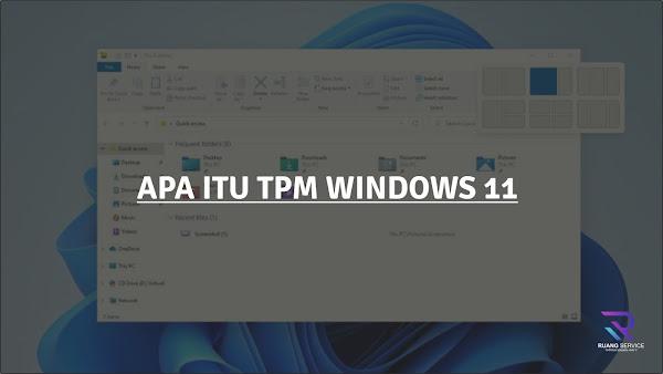 Apa Itu TPM Di Windows,tmp windows 11, tpm windows