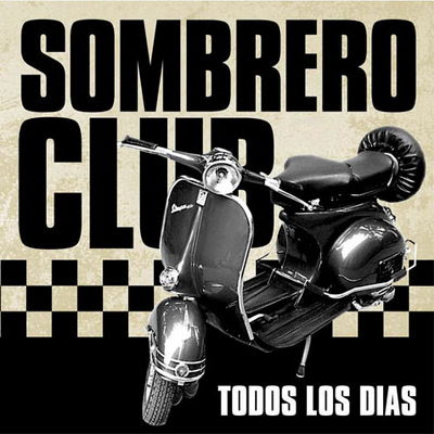 SOMBRERO CLUB - Todos los días (2007)