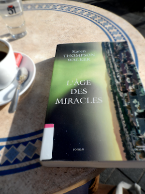 L'âge des miracles de Karen Thompson Walker (littérature young adult)