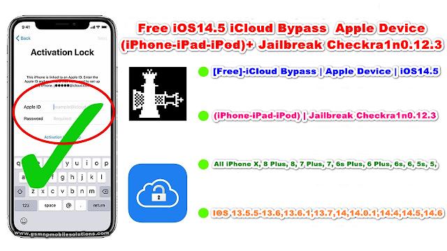 [Free]-iCloud Bypass | Apple Device | iOS14.5 | (iPhone-iPad-iPod) | Jailbreak Checkra1n0.12.3
