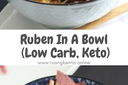 Ruben In A Bowl (Low Carb, Keto)