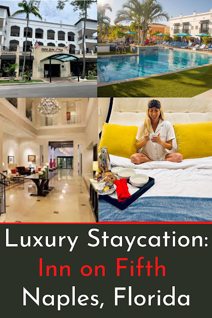 Luxury Staycation at Inn on Fifth in Naples, Florida