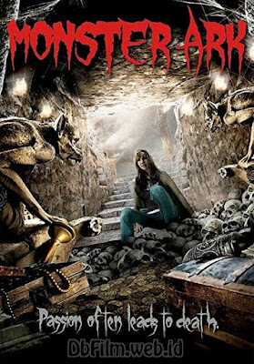 Sinopsis film Monster Ark (2008)