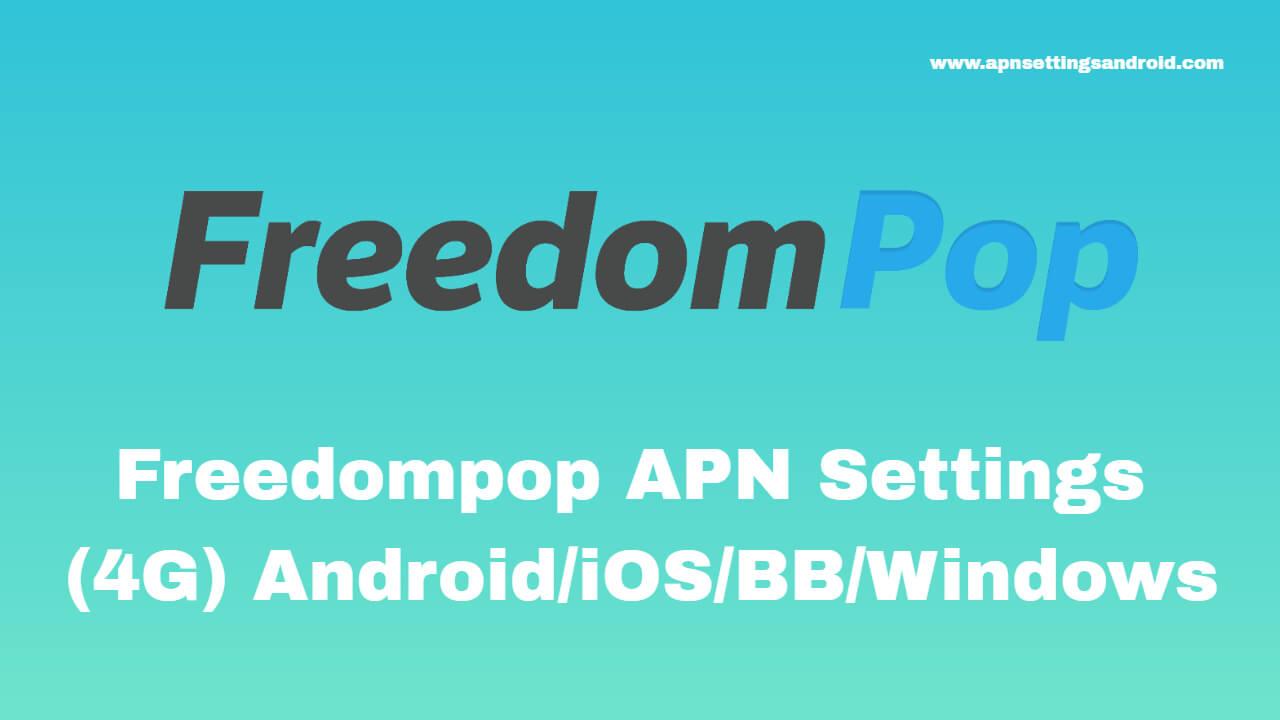 Freedompop APN Settings