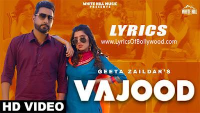 Vajood song Lyrics   Geeta Zaildar, Gurlez Akhtar   Jay Dee