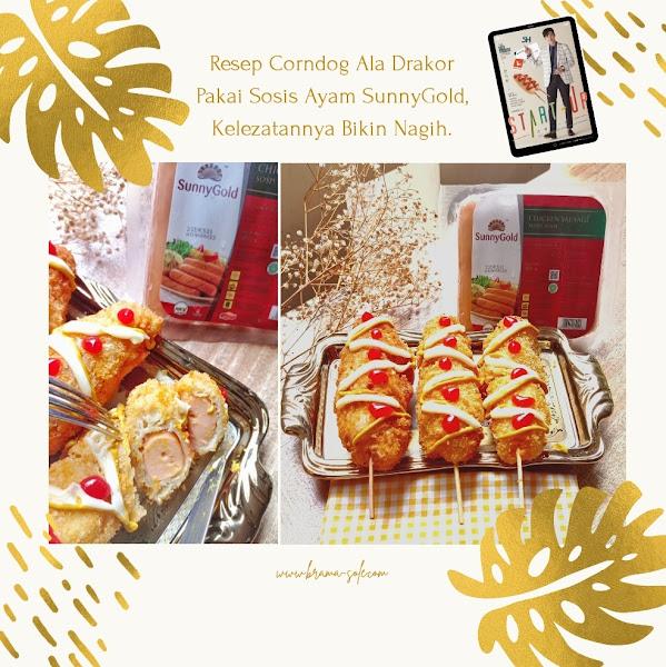 Resep Corndog Ala Drakor Pakai Sosis Ayam SunnyGold, Kelezatannya Bikin Nagih.