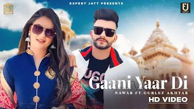 Gaani Yaar Di Punjabi song 2021