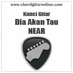 Chord Near Dia Akan Tau feat Berna Inneke