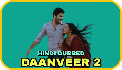 Daanveer 2 Hindi Dubbed Movie