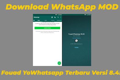 Download WhatsApp MOD Fouad YoWhatsapp Terbaru Versi 8.45
