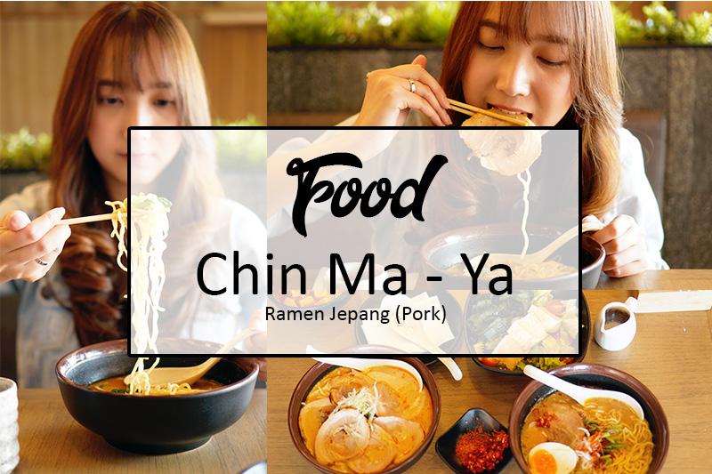 Chin Ma - Ya (Pork) Ramen
